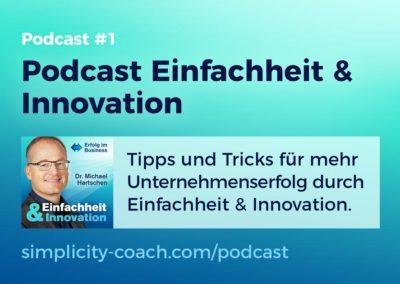 Podcast #1 Unternehmerpodcast Einfachheit & Innovation
