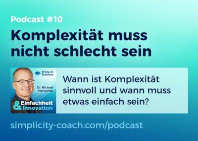 Podcast #10 Komplexität muss nicht schlecht sein