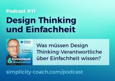 Podcast #11 Design Thinking und Einfachheit