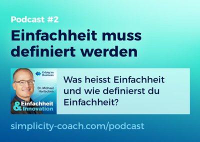 Podcast #2 Einfachheit muss definiert werden