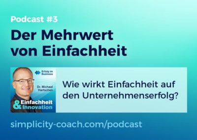 Podcast #3 Der Mehrwert von Einfachheit