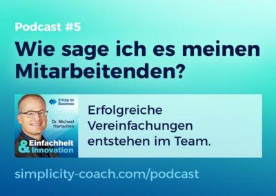 Podcast #5 Wie sage ich es meinen Mitarbeitenden?