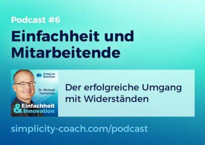Podcast #6 Einfachheit und Mitarbeitende