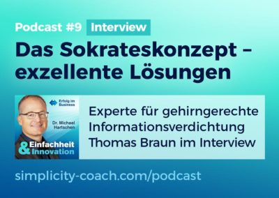 Podcast #9 Interview: Das Sokrateskonzept – exzellente Lösungen mit Thomas Braun